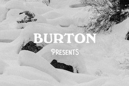 Burton Presents Ep. 3: Just Passing Through (snowboarding)