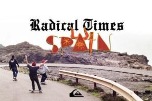 Quiksilver Team Has Radical Times in Spain