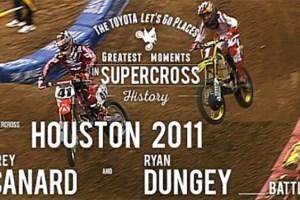 Houston 2011 | Trey Canard and Ryan Dungey battle