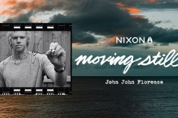 Nixon Presents – Moving Still: The Moments In-between Being John John Florence