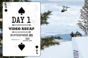 Superpark 21 Presented by Nexen Tire USA – Day One Highlights