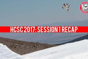 High Cascade Snowboard Camp 2017: Session 1 Recap