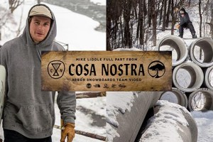 Arbor Snowboards :: Mike Liddle's Full Part from Cosa Nostra