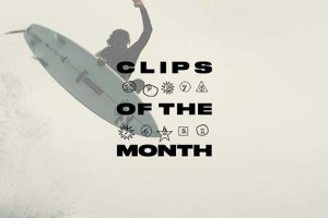 Surf Clips of the Month | The Ten Best Surf Clips Of April 2018