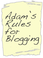 Adam McLane's Rules for Blogging