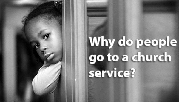 why-do-people-go-to-a-church-service