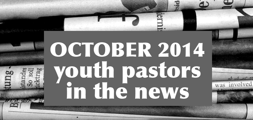 youth-pastors-in-the-news-october