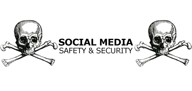 Social Media Safety and Security