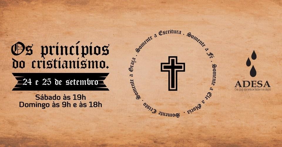 ADESA promove o Seminário: Os princípios do cristianismo - os cinco Solas