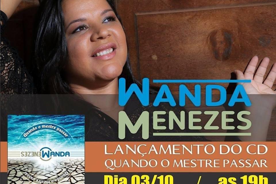 Cantora Wanda Menezes lança seu primeiro CD