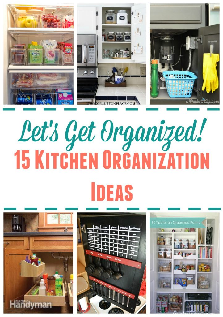 lets get organized 15 kitchen organization ideas kitchen organization ideas 15 Kitchen Organization Ideas