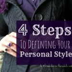 4 Steps to Defining Your Personal Style