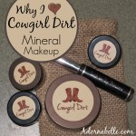 Why I Love Cowgirl Dirt Mineral Makeup