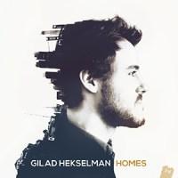 'Homes' – Gilad Hekselman