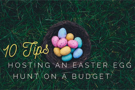 How to host an Easter Egg Hunt on a budget
