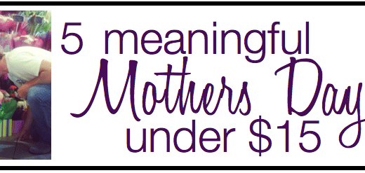 5 meaningful mothers day gifts under $15