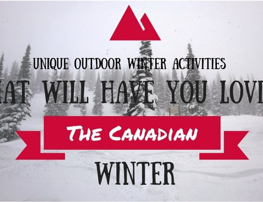 Unique Outdoor Winter Activities Taht Will Have You Loving The Canadian Winter
