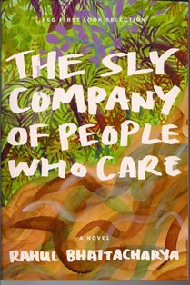 The Sly Company of People Who Care impac prize