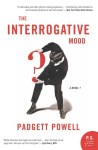 Padgett Powell's The Interrogative Mood