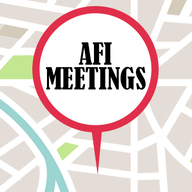 AFI Meetings