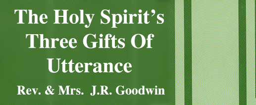 the Holy Spirit's Three gifts of utterance banner