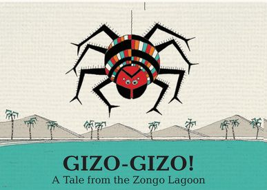 Gizo - Gizo. A Tale from the Zongo Lagoon Book Cover