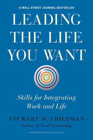 Leading the Life You Want Book Cover