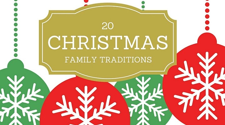 20 Family Christmas Traditions - Ideas to make the season a little more special!
