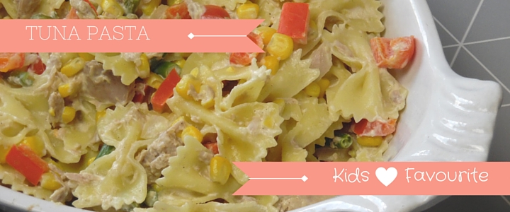 Tuna Pasta Recipe – Kids Favourite