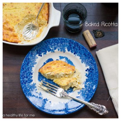 Baked Ricotta and Giveaway