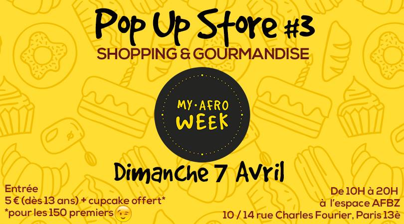 Pop Up Store #3 Shopping & Gourmandise by My Afro'Week