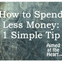 How to Spend Less Money: 1 Simple Tip