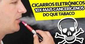 Cigarros eletrónicos 10x Mais Cancerígenos do que Tabaco