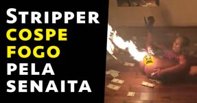 Stripper Cospe Fogo pela Paxaxa