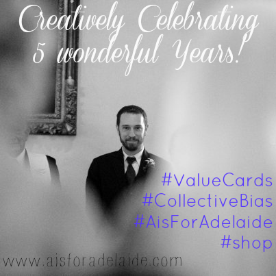 #collectivebias #cbias #valuecards #shop #aisforadelaide Creatively Celebrating 5 Wonderful Years