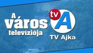 tv ajka a város televizioja