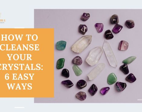HOW TO CLEANSE YOUR CRYSTALS: 6 EASY WAYS