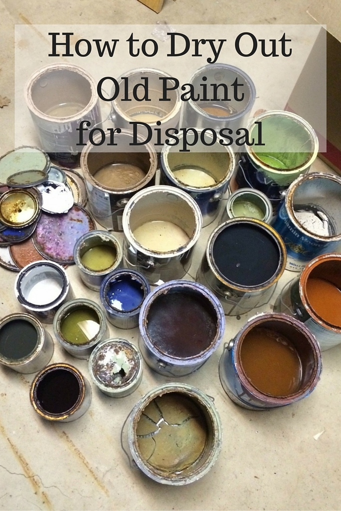 How to dry out old paint for disposal for How to dispose of empty paint cans