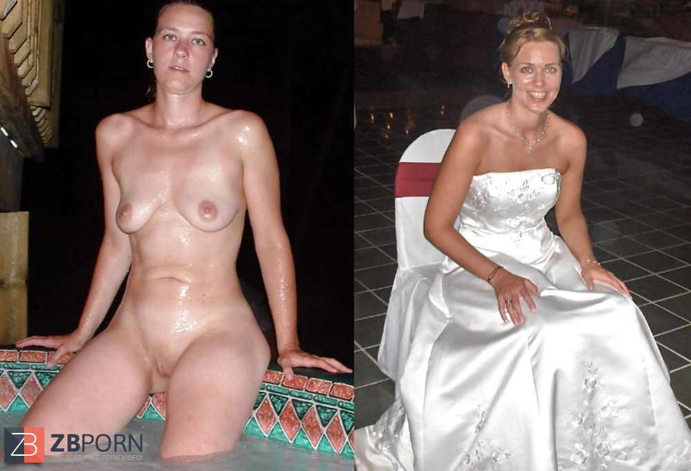 Brides clothed and unclothed