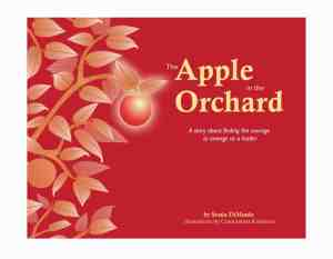 The Apple in the Orchard by Sonia DiMaulo