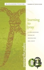 Praying The Psalms 1 - Learning to Pray (5 teachings MP3 set)