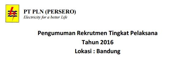 Lowongan Kerja PT PLN Tingkat SMA/SMK Area Jabar 2016
