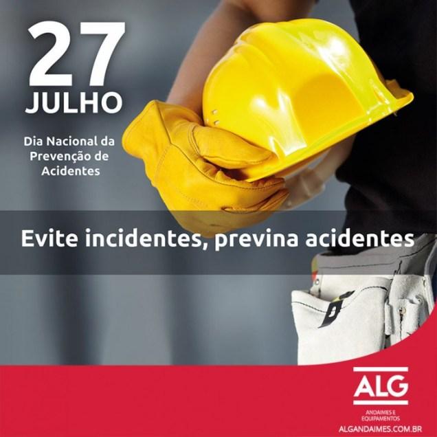 27 de julho: Dia Nacional de Prevenção de Acidentes de Trabalho