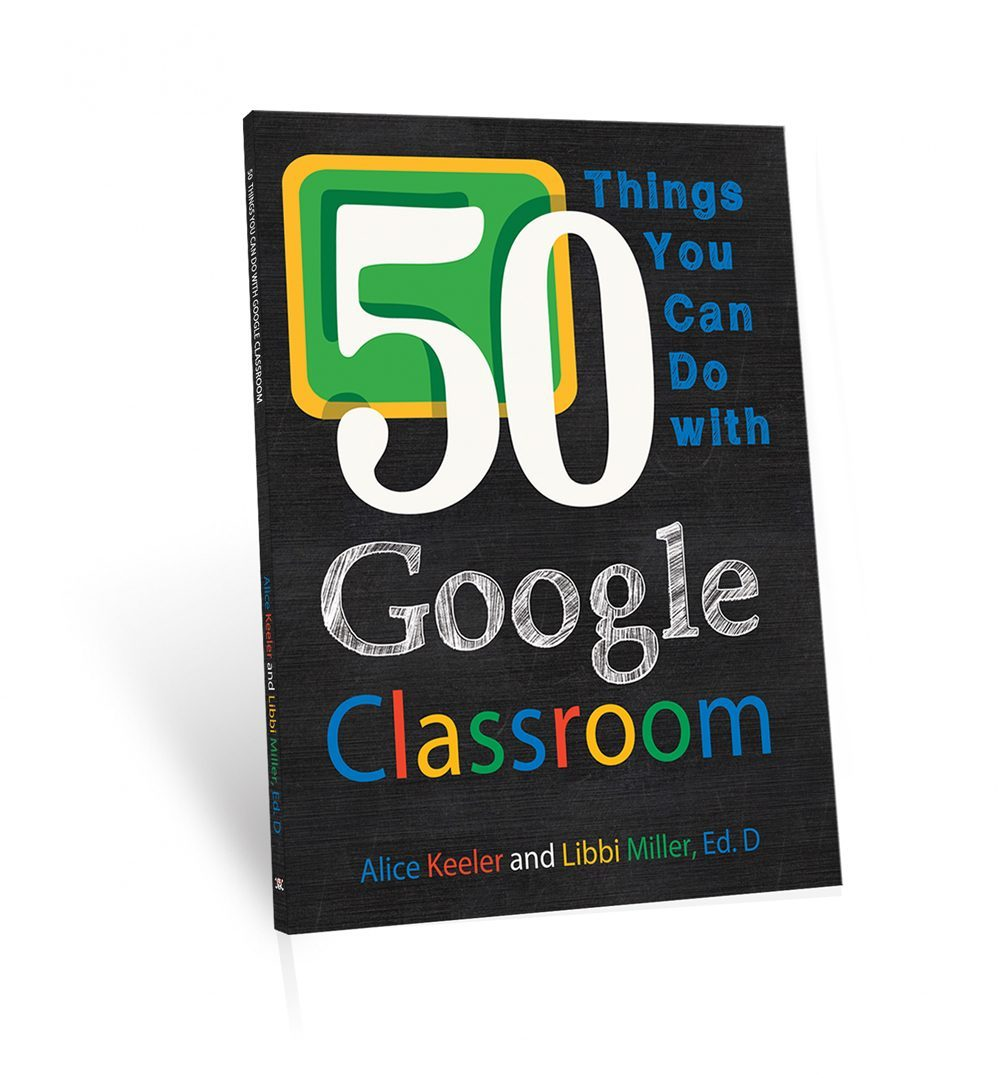 """I am excited to announce that the book """"50 Things You Can Do With Google Classroom"""" is now available for sale on Amazon. The book was co-authored by Libbi ..."""