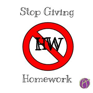 Stop giving homework (1)