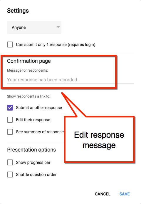 Edit response message google forms