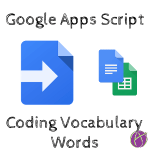 Coding Vocab Words with Google Apps Script