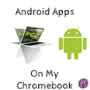 Android Apps Chromebook Alice Keeler