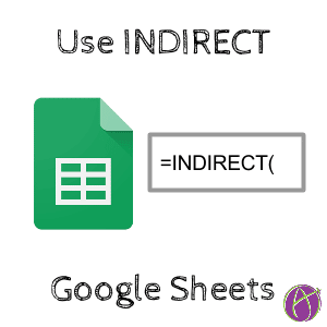 Indirect Google Sheets