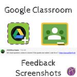 feedback screenshots in google classroom